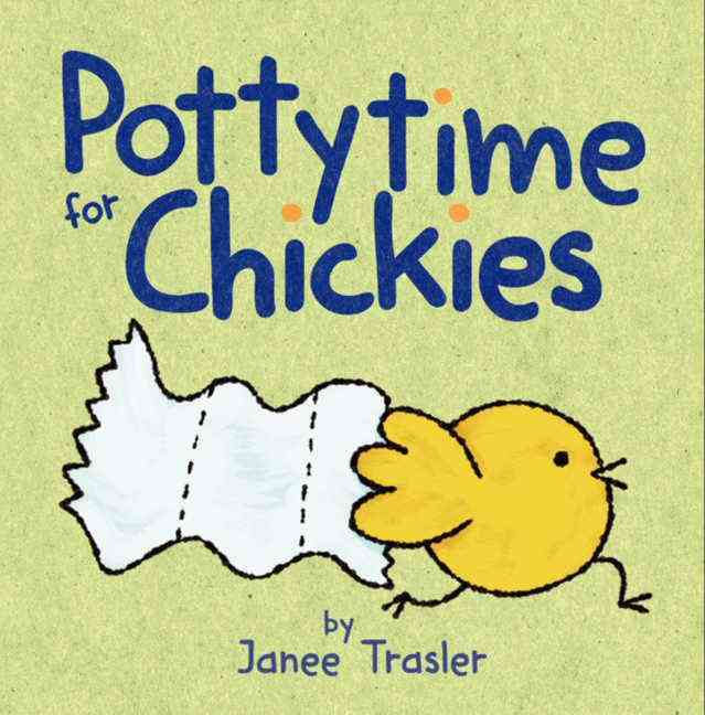 Pottytime for Chickies By Trasler, Janee/ Trasler, Janee (ILT)