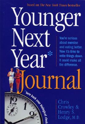 Younger Next Year Journal By Crowley, Chris